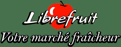 Libre Fruits, votre marché fraicheur