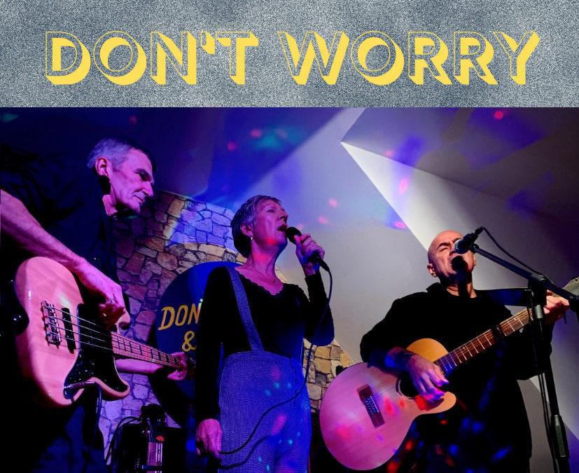 Don't Worry en concert au Loft – Jeudi 6 février à 20h